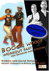 Boogie Woogie Workout Fast - For Dancers and Coaches
